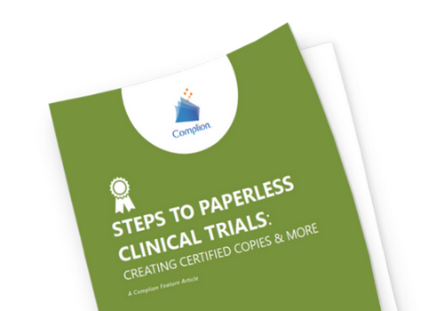 Steps to Paperless Clinical Trials - Creating Certified Copies and More Article